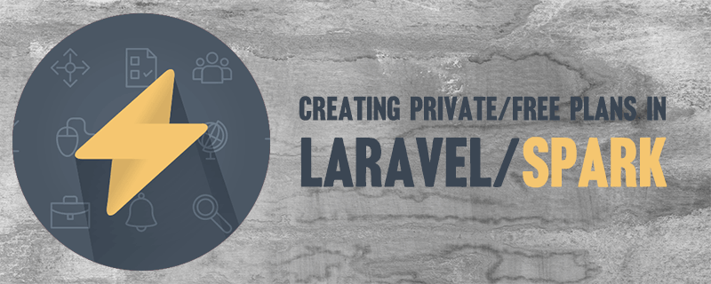 Creating Private/Free Plans in Laravel Spark