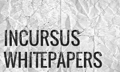 Incursus Whitepapers